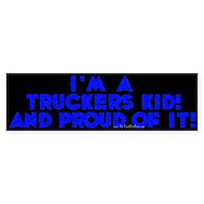 A Trucker's Kid Bumper Bumper Sticker