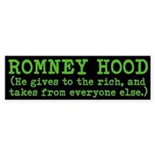 ROMNEY HOOD (He gives to ...) Bumper Sticker