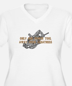 One Tool Away From Greatness T-Shirt