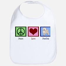 Peace Love Poodles Bib