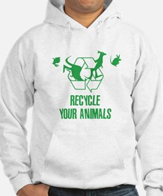 Recycle Your Animals Hoodie
