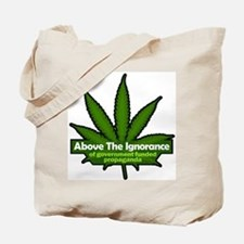 Above the Ignorance Tote Bag