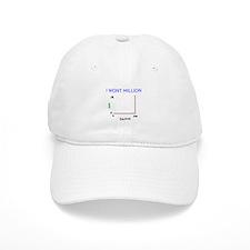 I WONT MILLION Baseball Cap