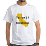 Yes on 37 - White T-Shirt