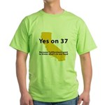 Yes on 37 - Green T-Shirt