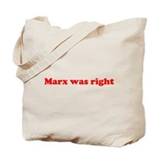 Marx was right Tote Bag