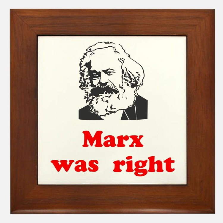 Marx was right #3 Framed Tile