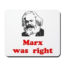 Marx was right #3 Mousepad