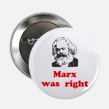 "Marx was right #3 2.25"" Button"