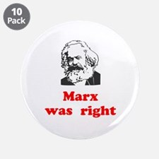 """Marx was right #3 3.5"""" Button (10 pack)"""
