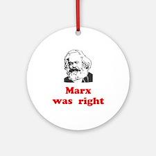 Marx was right #3 Ornament (Round)