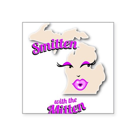 Smitten with the Mitten T-Shirt Square Sticker 3""