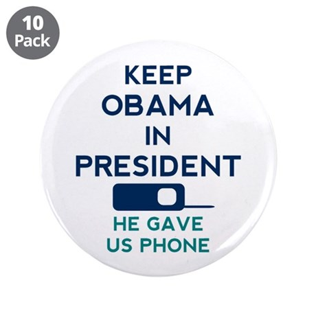 """Keep Obama in President 3.5"""" Button (10 pack)"""