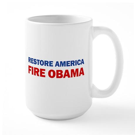 Restore America Fire Obama Large Mug