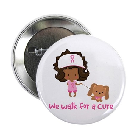 """We Walk For A Cure 2.25"""" Button"""
