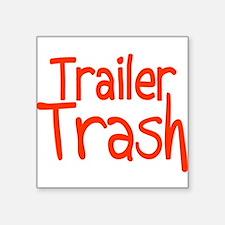 """Trailer Trash Square Sticker 3"""" x 3"""""""