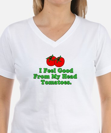Feel Good Tomatoes Shirt