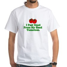 Feel Good Tomatoes Shirt