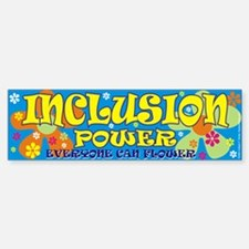 Inclusion Power Bumper Bumper Bumper Sticker