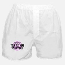 Property of Your Team Volleyball Boxer Shorts