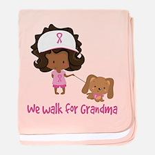 Breast Cancer Walk For Grandma baby blanket