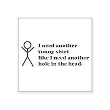"Hole in the Head Square Sticker 3"" x 3"""