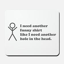 Hole in the Head Mousepad