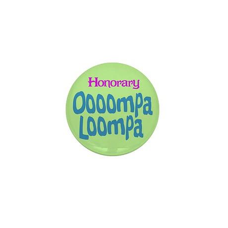 Honorary Oooompa Loompa Mini Button