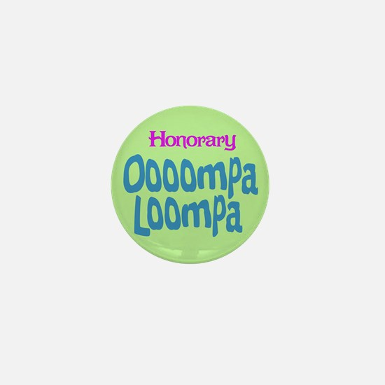 Honorary Oooompa Loompa Mini Button
