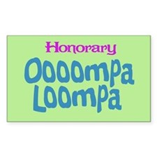 Honorary Oooompa Loompa Rectangle Decal