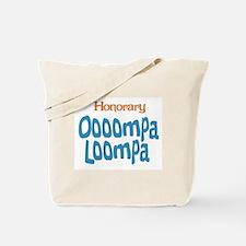 Honorary Oooompa Loompa Tote Bag