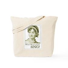 Jane Austen SING Tote Bag