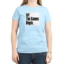 Let the Games Begin Women's Pink T-Shirt