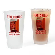 Fire Drills Drinking Glass