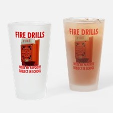 Fire Drills Drinking Glass