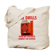Fire Drills Tote Bag
