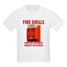Fire Drills T-Shirt
