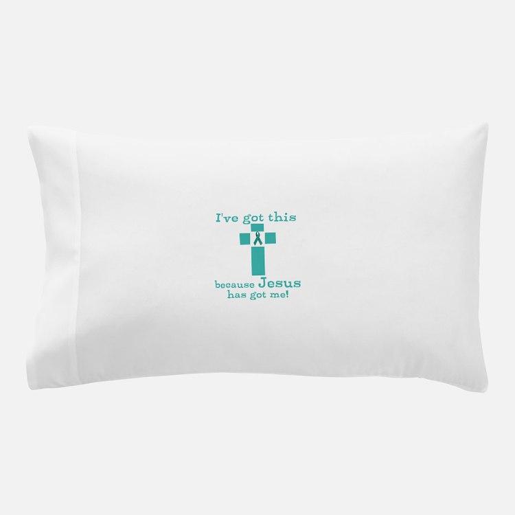 Ive got this Pillow Case