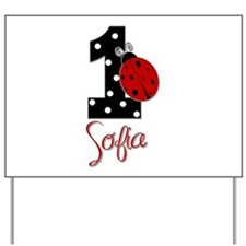 1st Birthday Ladybug - SOFIA - Custom Yard Sign
