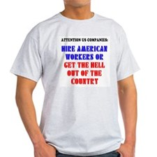 Hire American Workers T-Shirt