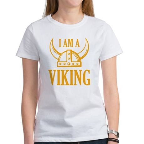 I AM A VIKING Women's T-Shirt