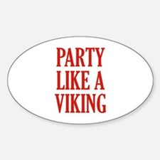 Party Like A Viking Sticker (Oval)