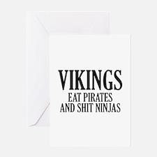 Vikings eat Pirates and shit Ninjas Greeting Card