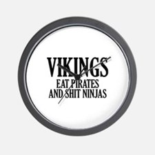 Vikings eat Pirates and shit Ninjas Wall Clock