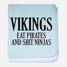 Vikings eat Pirates and shit Ninjas baby blanket