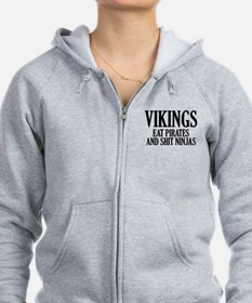 Vikings eat Pirates and shit Ninjas Zip Hoodie