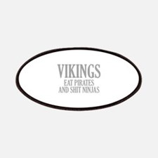 Vikings eat Pirates and shit Ninjas Patches