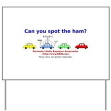 Can you spot the ham? Yard Sign