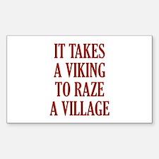 It Takes A Viking Sticker (Rectangle)
