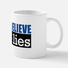 Don't Believe IsraeLIES  Mug